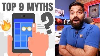 TOP 9 Smartphone Myths 🔥🔥🔥 True or False??