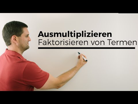 Erst Ausmultiplizieren, dann Faktorisieren von Termen | Mathe by Daniel Jung from YouTube · Duration:  4 minutes 32 seconds