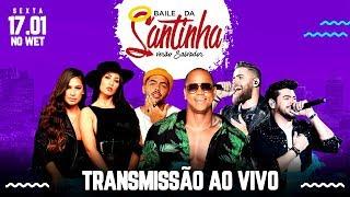 Baile da Santinha Verão Salvador | AO VIVO
