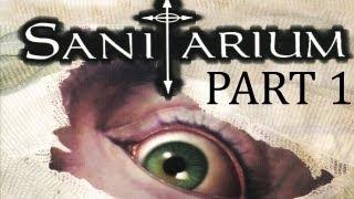 Sanitarium Walkthrough