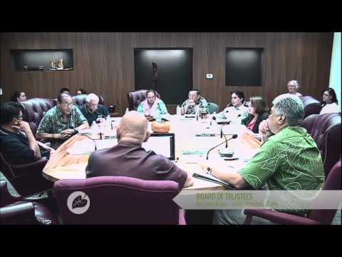 4/7/14 - Workshop of the OHA Board of Trustees - Part 2 of 2