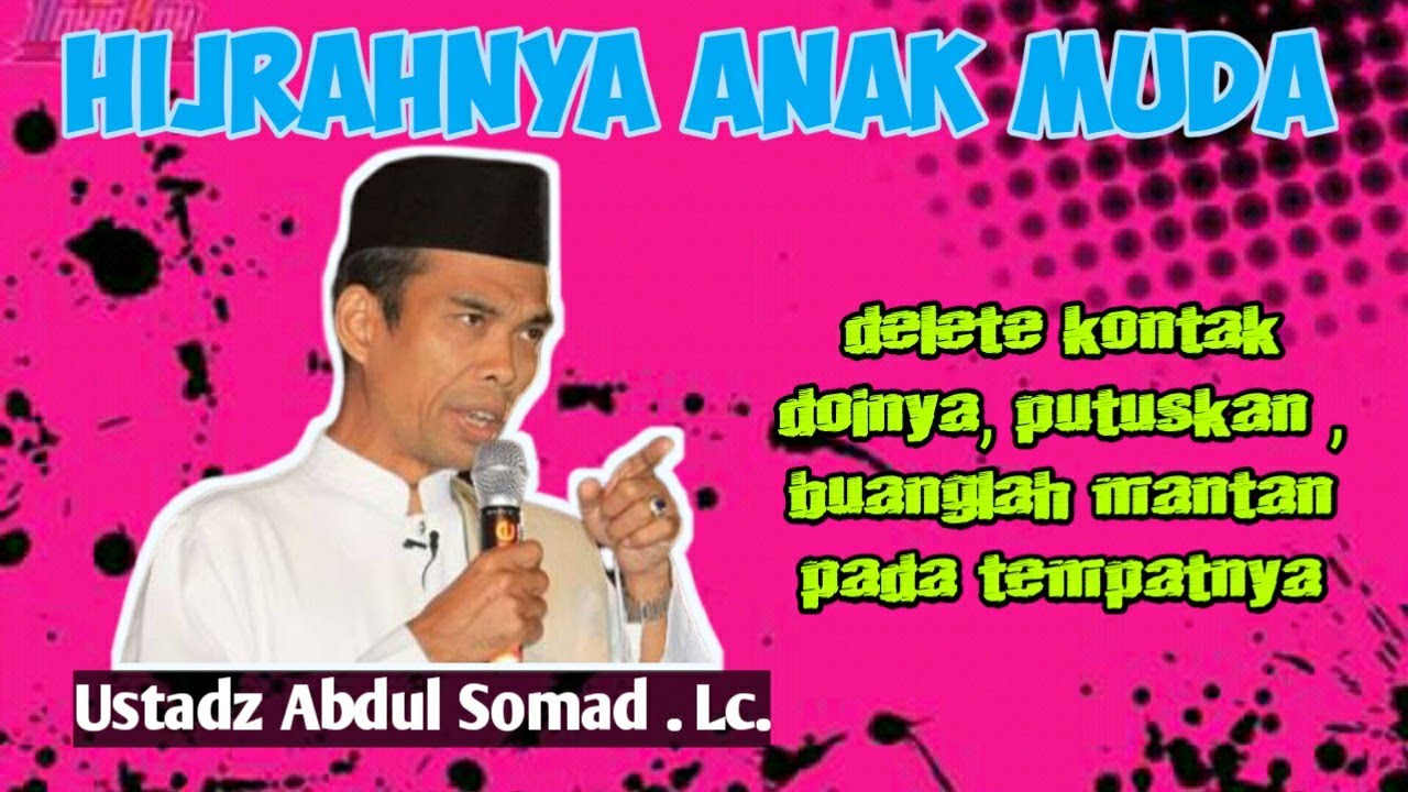 HIJRAHNYA ANAK MUDA || Ustadz Abdul Somad - YouTube