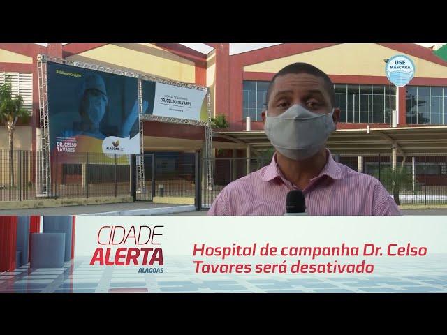 Hospital de campanha Dr. Celso Tavares será desativado na segunda