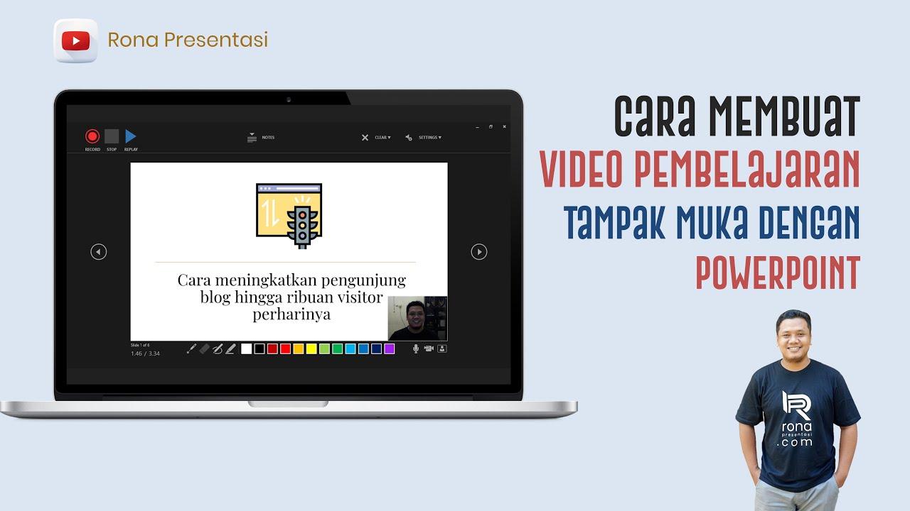 Cara Membuat Video Pembelajaran Dengan Powerpoint Tampak Muka Guru Youtube