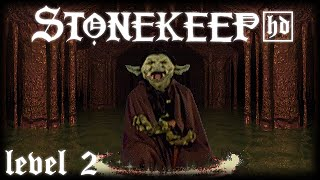 LP Stonekeep HD: the Ruins of Stonekeep, 2nd Level and the Sewers