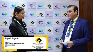 Mr. Rajesh Jagasia sharing his thoughts on the LexTalk World Conference, Dubai 2021