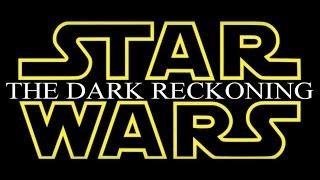 Star Wars: The Dark Reckoning