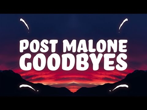 post-malone---goodbyes-(lyrics)-ft.-young-thug