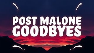 Download Post Malone - Goodbyes (Lyrics) ft. Young Thug Mp3 and Videos
