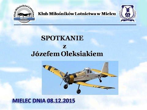 Klub Miłośników Lotnictwa w Mielcu, Józef Oleksiak i PZL M18 Dromader, Mielec 08.12.2015