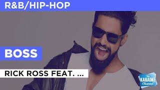 Boss : Rick Ross feat. T-Pain   Karaoke with Lyrics