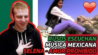 RUSSIANS REACT TO MEXICAN MUSIC | Selena - Amor Prohibido | REACTION