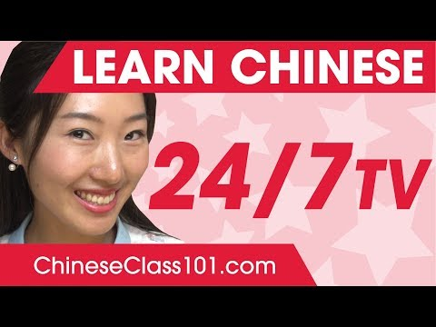 Learn Chinese in 24 Hours with ChineseClass101 TV