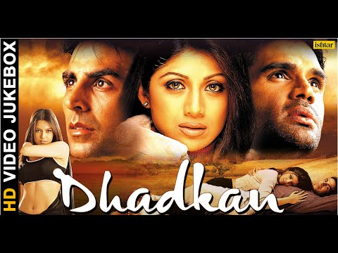Dhadkan  HD Songs  Akshay Kumar  Shilpa Shetty  Suniel Shetty   JUKEBOX