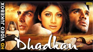 Gambar cover Dhadkan - HD Songs | Akshay Kumar | Shilpa Shetty | Suniel Shetty | VIDEO JUKEBOX |