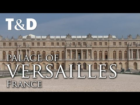 Palace Of Versailles - Full Tourist Guide - Travel & Discove