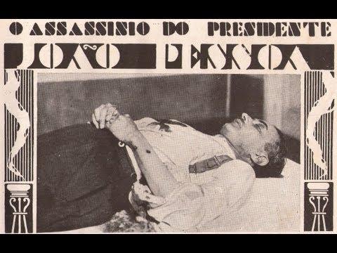 A Morte de João Pessoa e a Revolução de 1930