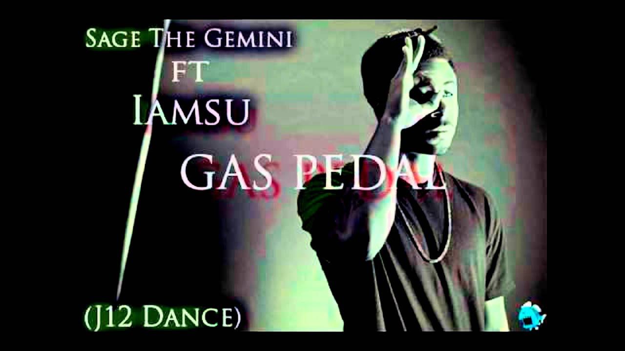 gas pedal sage the gemini instrumental remake youtube
