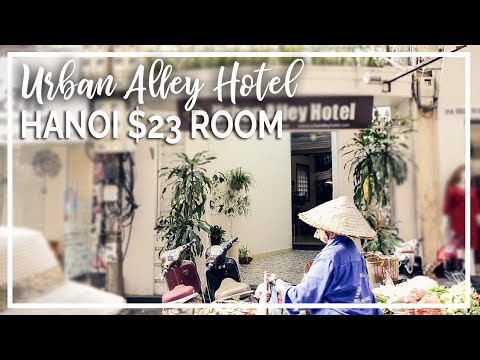 Budget Hanoi | $23 for Urban Alley Hotel Room