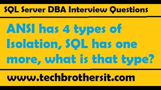 ANSI explain 4 types of isolation, SQL Server has  one more type , What is the name of that