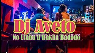 "Lagu Nias ""No Ufabu'u Bakha Badödö"" Dj Aveto"
