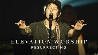 Elevation Worship Resurrecting Live