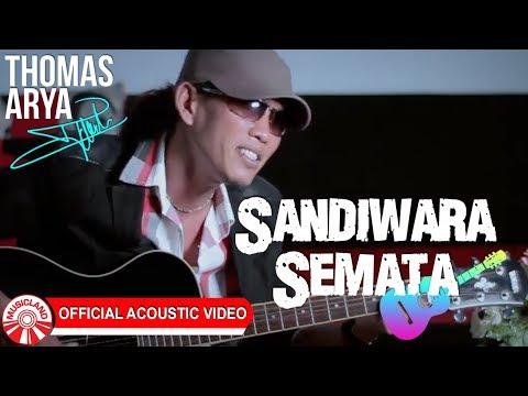 Thomas Arya - Sandiwara Semata [Official Acoustic Video HD]