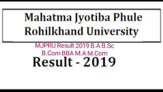 MJPRU Result 2019 B.A B.Sc B.Com BBA M.A M.Com Part 1/2/3