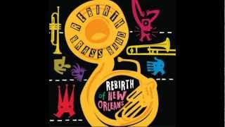 ReBirth Brass Band - Let