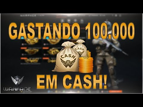 GASTANDO 100.000 EM CASH! | Warface thumbnail