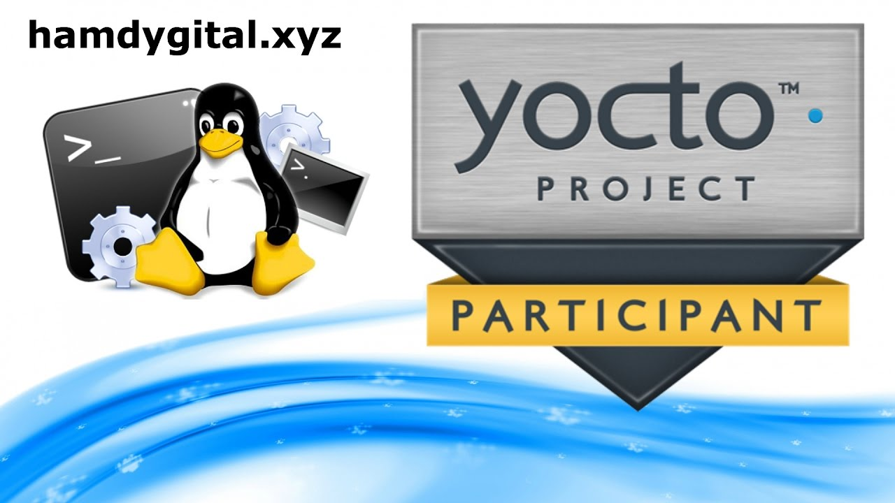 Tutotiel GNU/Linux | The Yocto Project | build an embedded Linux  distribution | HD French