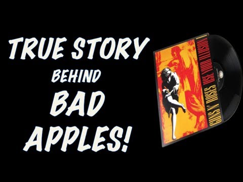 Guns N' Roses: The True Story Behind Bad Apples (Use Your Illusion 1)