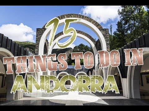 Top 15 Things To Do In Andorra