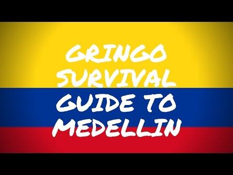 Gringo Survival Guide to Medellin