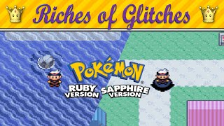 Riches of Glitches in Pokémon Ruby / Sapphire / Emerald (Glitch Compilation)