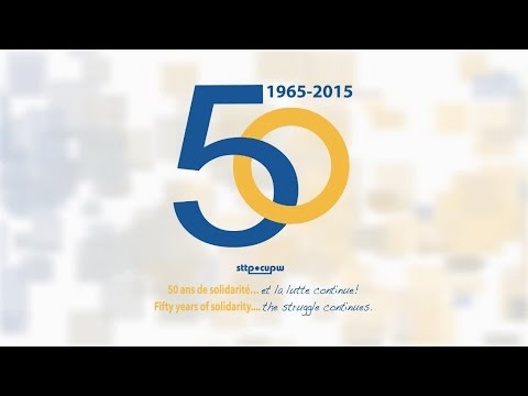 CUPW-STTP 50 years/ans (1/5)