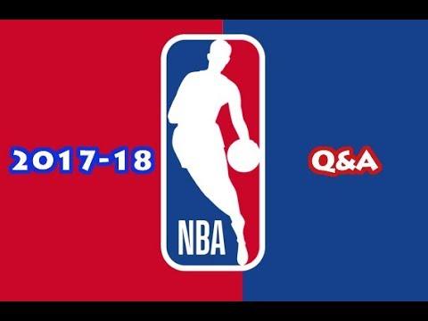 2017-18 NBA Season Q&A