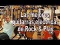 [TOP 10] Las mejores guitarra eléctricas de Rock & Play