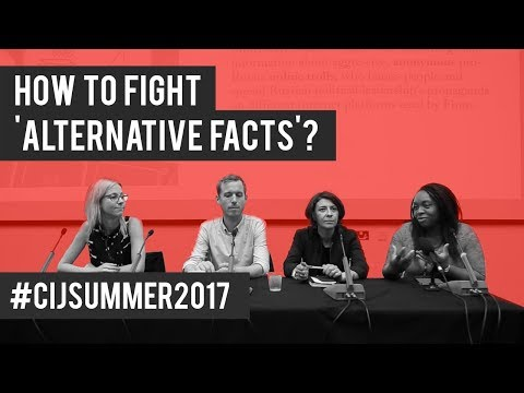 #CIJSummer 2017 Keynote: How to Fight Alternative Facts