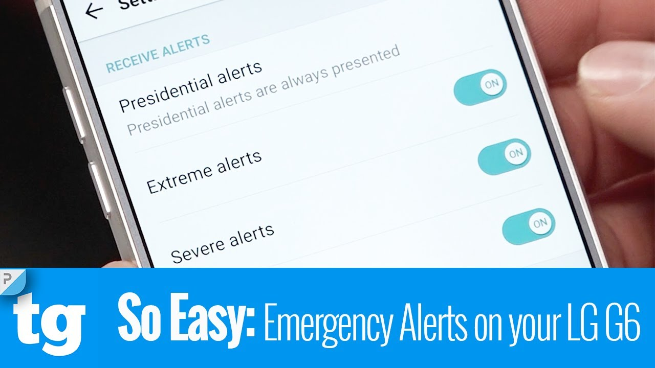 So Easy: Enabling and Disabling Emergency Alerts on your LG G6