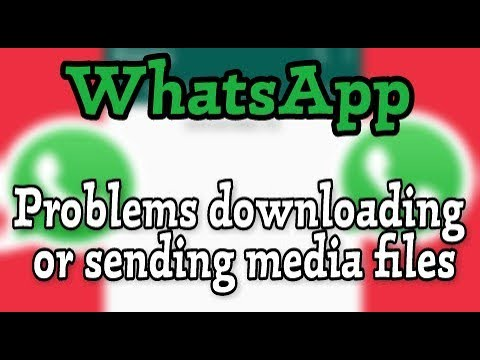 How To Fix WhatsApp Problems Downloading Or Sending Media Files Solve By Sbs Tech