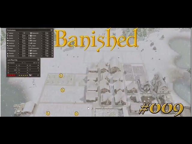 Let's Play Banished | Endlich mehr Arbeiter | Folge #009