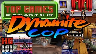 Dynamite Cop - Top 47,858 Games of all time Part 55b