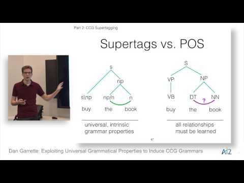 Dan Garrette: Exploiting Universal Grammatical Properties to Induce CCG Grammars
