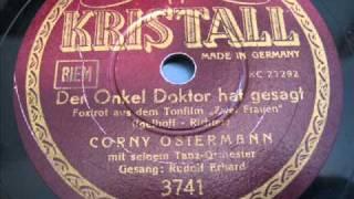 Corny Ostermann - (3 / 3 ) Der Onkel Doktor hat gesagt