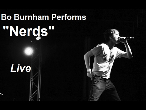 "Bo Burnham Performs ""Nerds"" Live"