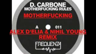 D. Carbone - Motherfucking (Nihil Young Remix)