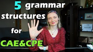 5 useful grammar structures for CAE & CPE exams! ⭐