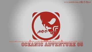 Oceanic Adventure 05 by Johannes Bornlöf - [Action Music]