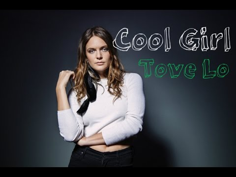 Cool Girl - Tove Lo - [SubEspañol] - (Audio Official ...